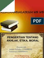 Ahlak (Pengertian Ahlak,Etika,Moral)