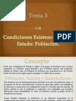 Tema 3 Condiciones Existenciales Del Estado Poblacion