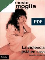 Lammoglia La Violencia Esta en casa, la agresión domestica.