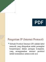 Pengertian IP (Internet Protocol)