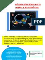 Las Organizaciones Educativas Entre Agujeros Negros y Las Utopias - M.L.zárate