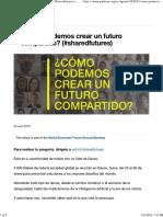 Cómo Crear Un Futuro Compartido - The World Economic Forum