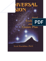Scott Mandelker - Universal Vision_ Soul Evolution and the Cosmic Plan-U V Way (2000).pdf