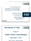 Aula 4 Dr. Ricardo Guimaraes Intro Fundacao Hospital de Olhos Curso Profess Ores Dislexia de Leitura