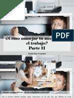 Danilo Díaz Granados - ¿Cómo Manejar Tu Ansiedad en El Trabajo?, Parte II