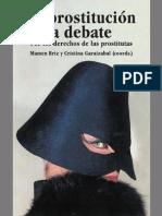 Mamen Briz, Cristina Garaizabal (coords) - La prostitucion a debate. Por los derechos de las prostitutas.pdf