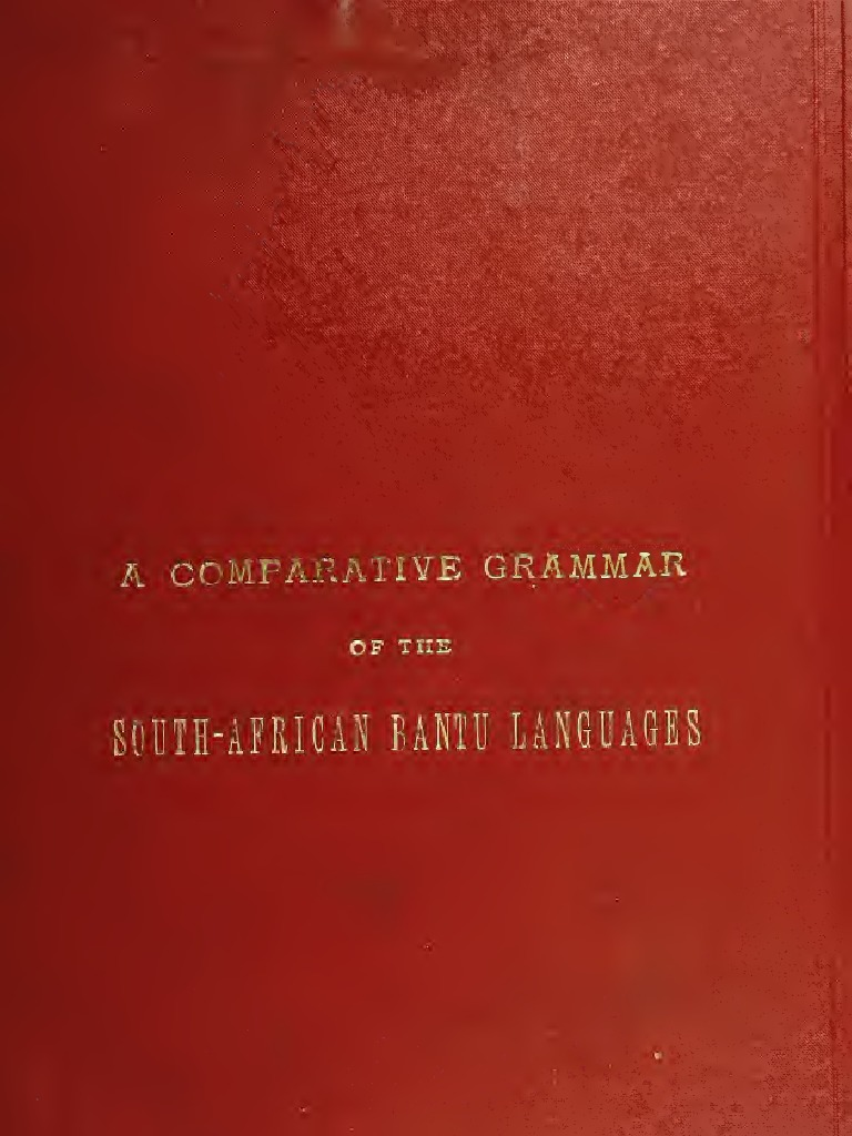 A comparative grammar of the South African Bantu
