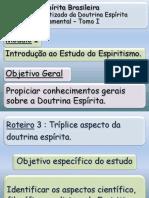3_Tríplice_aspecto_da_Doutrina_Espírita_[Euzebio-2008]