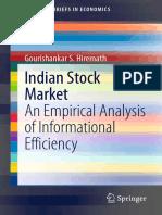 (SpringerBriefs in Economics) Gourishankar S. Hiremath (auth.) - Indian Stock Market_ An Empirical Analysis of Informational Efficiency-Springer India (2014).pdf