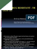 Multi Drug Resistant Tb (Mdr Tb )