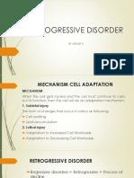 retrogressive disorder