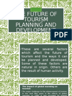 The Future of Tourism Planning and Development