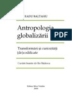 Radu Baltasiu Antropologia Globalizarii_2009