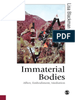 (Published in association with Theory, Culture & Society) Lisa Blackman - Immaterial Bodies_ Affect, Embodiment, Mediation-SAGE Publications Ltd (2012).pdf