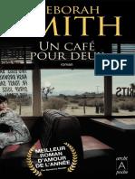 Un cafe pour deux - Deborah Smith.pdf