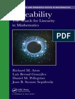 (Monographs and Research Notes in Mathematics) Richard M. Aron, Luis Bernal-Gonzalez, Daniel M. Pellegrino, Juan B. Seoane Sepulveda - Lineability_ The Search for Linearity in Mathematics-Chapman and .pdf