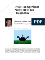 Should We Use Spiritual Perception to do Business?