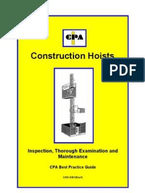 Construction Hoists: Inspection, Thorough Examination and Maintenance