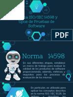Norma ISOIEC 14598 y Tipos de Pruebas de Software