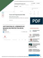 ASÍ FUNCIONA EL APRENDIZAJE BASADO EN PROYECTOS EN EL AULA.pdf