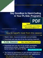 Say Goodbye to Hard-Coding