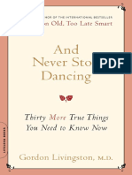Gordon Livingston - And Never Stop Dancing_ Thirty More True Things You Need to Know Now-Da Cappo Press (2008)