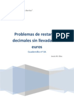 Cuadernillo nº 3A Problemas con Euros de restas sin llevadas con céntimos