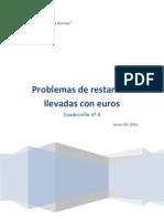 Cuadernillo nº 4 Problemas con Euros de restas con llevadas