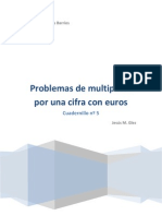 Cuadernillo nº 5 Problemas con Euros de Multiplicar por una cifra