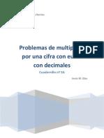 Cuadernillo nº 5A Problemas con Euros de Multiplicar por una cifra con céntimos