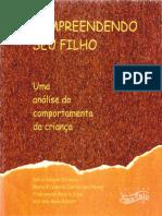Canaan-Oliveira et al, 2002 - Compreendendo seu filho, uma análise do comportamento da criança.pdf