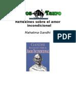 Gandhi - Reflexiones Sobre El Amor Incondicional