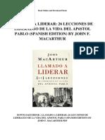 Llamado a Liderar 26 Lecciones de Liderazgo de La Vida Del Apostol Pablo Spanish Edition by John f Macarthur