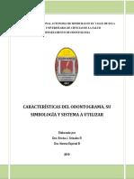 CARACTERÍSTICAS DEL ODONTOGRAMA, SU SIMBOLOGÍA Y SISTEMA A UTILIZAR diciembre 2015.pdf