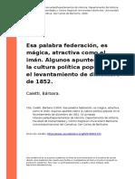 2009 Caletti Esa palabra federacion, es magica, atractiva como el iman. Algunos apuntes sobre la cultura politica popular en (..).pdf