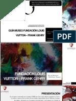 Guía Museo Fundación Louis Vuitton – Frank Gehry