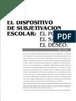 Eldispositivodesubjetivacionescolar.pdf