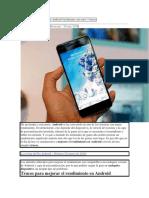 Mejorar el rendimiento en Android fácilmente con estos 3 trucos.docx