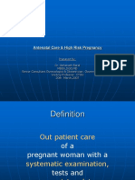 Antenatal Care and High Risk Pregnancy