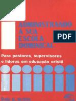 Administrando a sua escola dominical.pdf