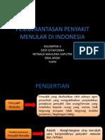 PEMBERANTASAN PENYAKIT MENULAR DI INDONESIA.pptx