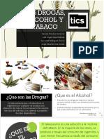 Las Drogas, Alcohol y Tabaco