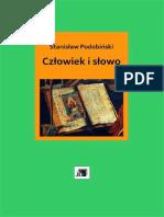 Stanisław Podobiński - Człowiek i słowo. Wybór pism