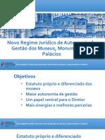 Apresentação aos diretores dos Museus do Novo Regime de Autonomia