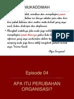 Episode07-PerubahanOrganisasi.ppt