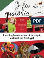 A Evolução nas Artes. A Inovação Cultural em Portugal