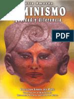 294569508-Celia-Amoros-Feminismo-Igualdad-y-Diferencia.pdf