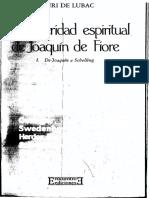 La posteridad espiritual de Joaquín de Fiore. De Joaquín a Schelling, tomo I - Henri de Lubac