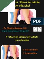 4-Evaluacion Clinica Del Adulto Con Obesidad-Dr Barahona-CMC Agosto-2013