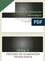 Proceso de planeacion tecnologica.pptx